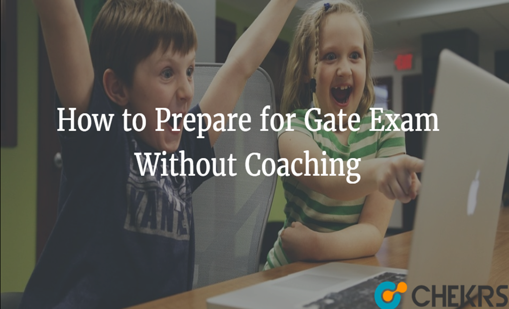 HOW TO CLEAR GATE EXAM WITHOUT COACHING